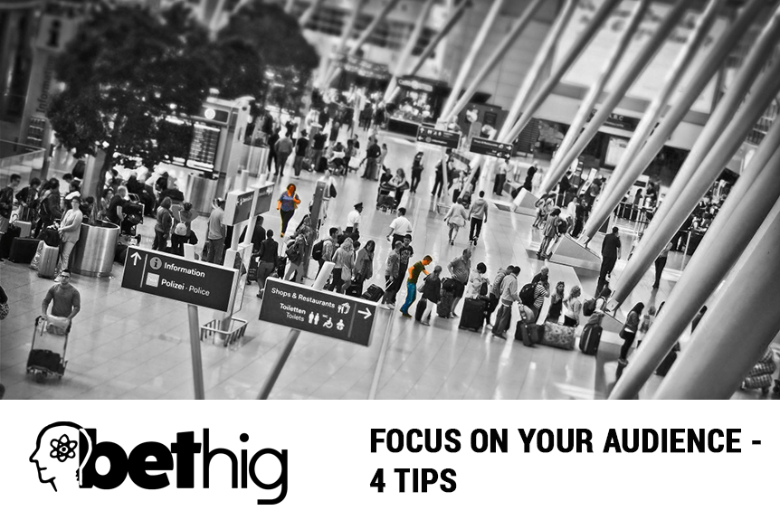 Focus on Your Audience | 4 Tips
