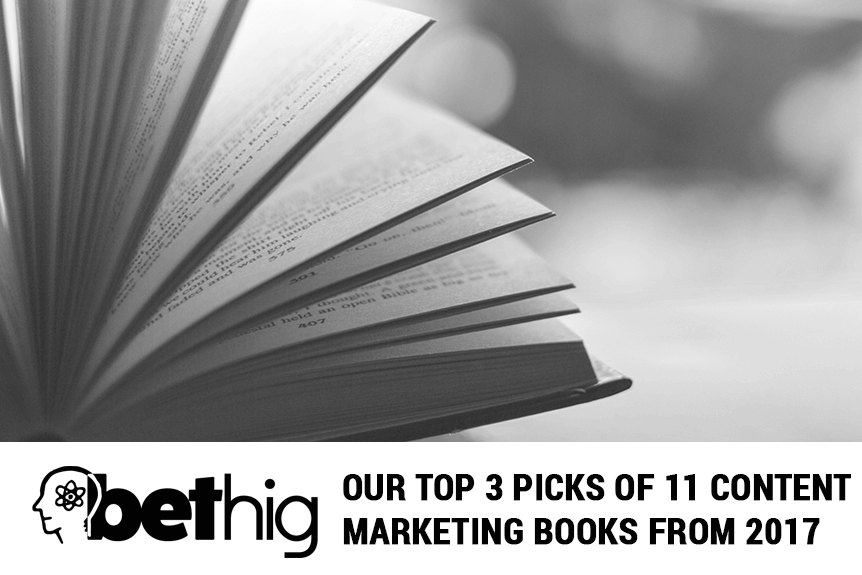 Our Top 3 Picks of 11 Content Marketing Books From 2017
